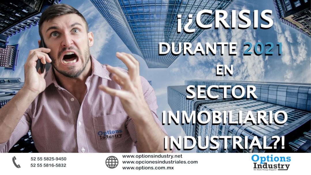 CRISIS EN LA INDUSTRIA ESTE 2021